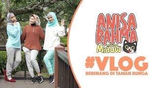 #VLOG 7 || BERENANG DI TAMAN BUNGA || Anisa Rahma Mp3