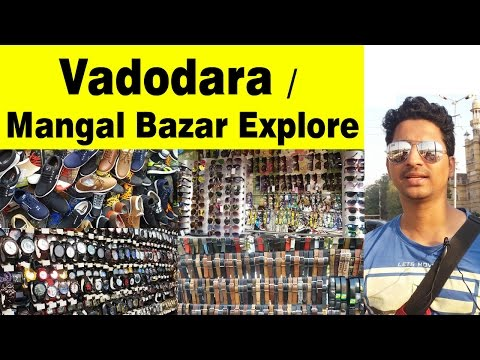 Vadodara | Get Shoes, Watches, Glares,  Belt in CHEAP Price in Mangal Bazar Market |Gujrat | India