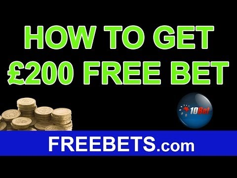 How To Claim £200 Free Bets on 10Bet