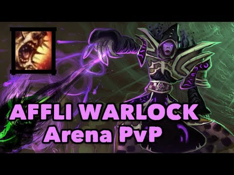 AFFLICTION WARLOCK PvP Arena - AT WoW 3.3.5