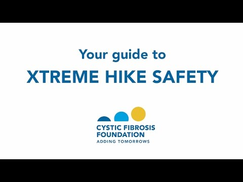 CF Foundation | Your guide to XTREME Hike Safety