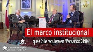 El marco institucional que Chile requiere en