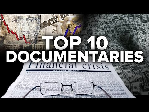 Top 10 Finance & Economic Documentaries