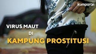 Virus Maut di Kampung Prostitusi