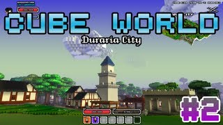 #2 - Cube World - Le premier village / Duraria City