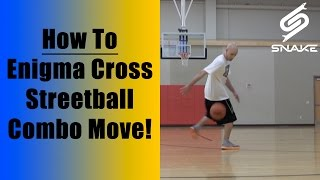 Enigma Crossover - Streetball Tricks Tutorial: Best How To Ankle Breaker