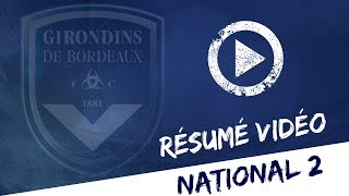 National 2 - Le résumé de Bordeaux - Colomiers