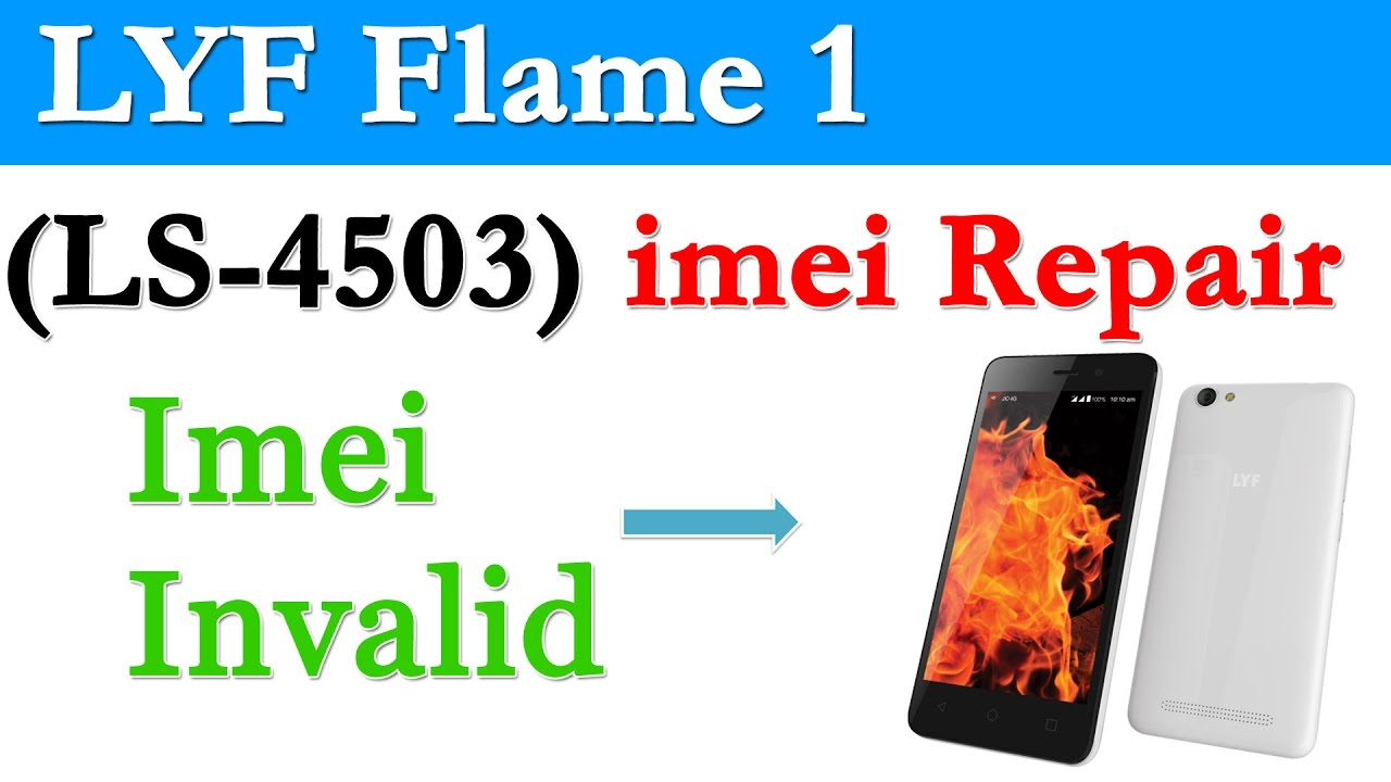LYF Flame 1 LS 4503 imei repair - Krishna Mobile