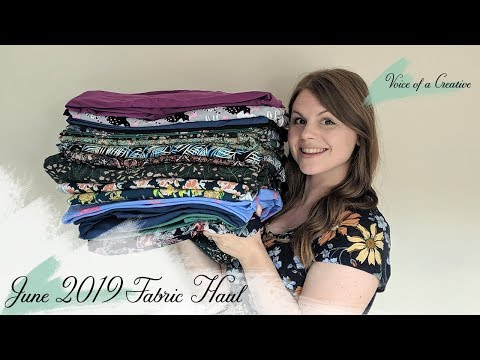 June 2019 Fabric And Sewing Haul