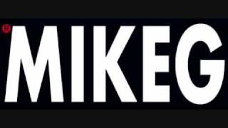 Mike G - Everything That