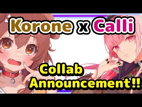 【ENG Sub】Inugami Korone - Announces HoloEN Collab with Calliope
