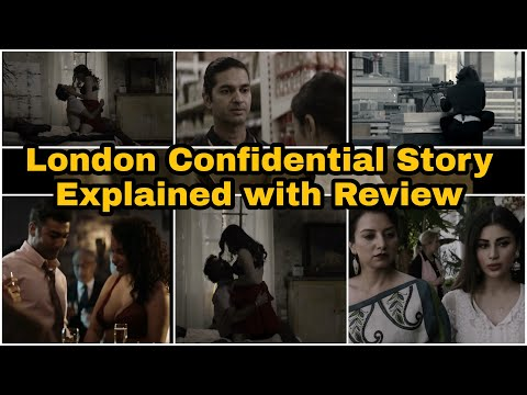 London Confidential (2020) Full Story Explained with Review|| Filmy Session