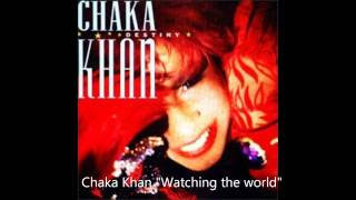 Watch Chaka Khan Watching The World video