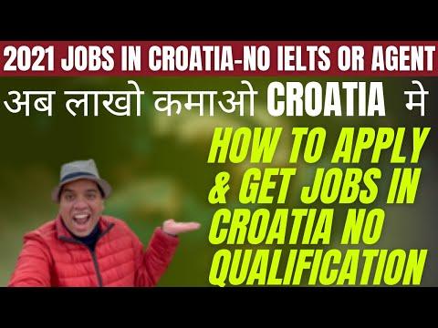 CROATIA JOBS 2021 | HOW TO APPLY & GET JOBS IN CROATIA FROM INDIA & PAKISTANI | CROATIA JOBS 2021