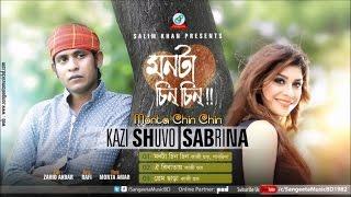 Kazi Shuvo, Sabrina - Monta Chin Chin | Bangla Audio Exclusive | Sangeeta