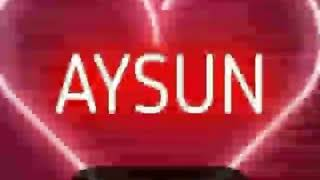 Aysun adına video