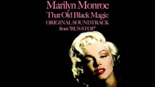 Marilyn Monroe - That old black magic - Original Soundtrack From Bus Stop