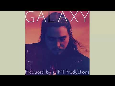 NEW!! Post Malone Type Beat - Galaxy (GIMI Productions)