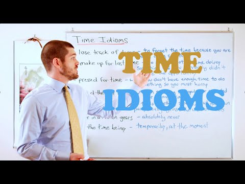 Idiom Series - Time Idioms