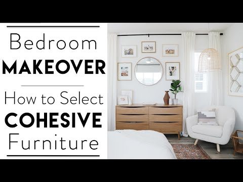 INTERIOR DESIGN | Master Bedroom Makeover | How to Select Cohesive Bedroom Furniture