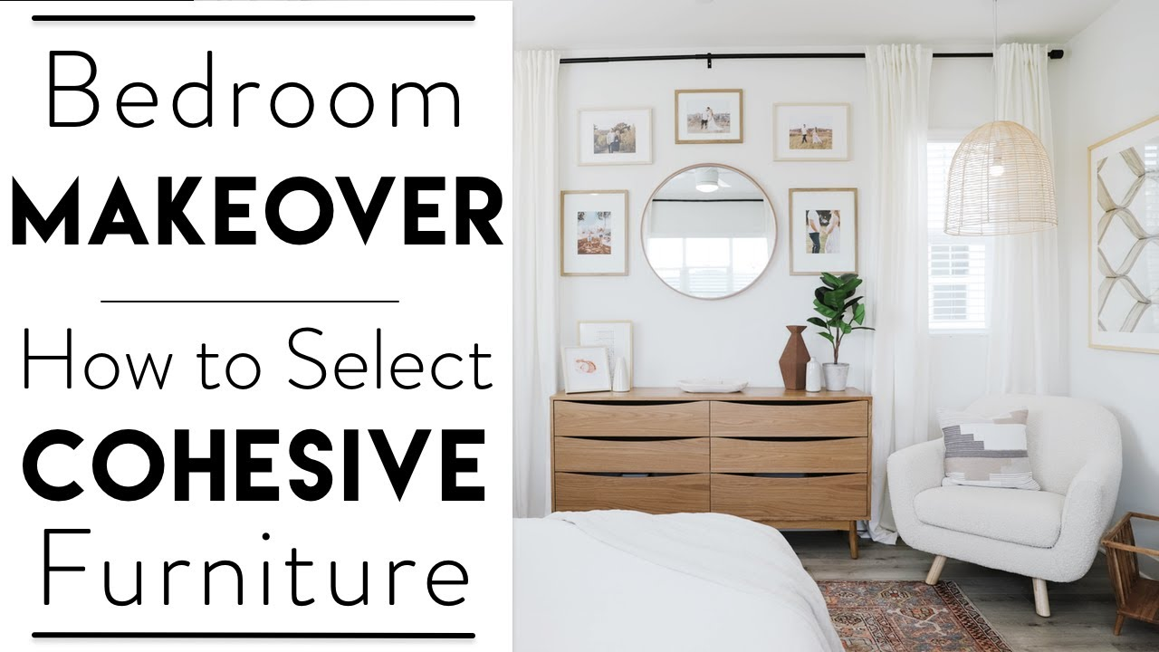 Interior Design Master Bedroom Makeover How To Select Cohesive Bedroom Furniture Youtube