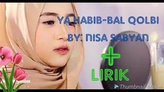 Nisa sabyan!- ya habib-bal qolbi* ||versi sabyan gambus