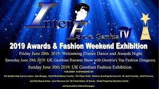 2019 Award Night and UK's Gambian Fashion Exhibition Weekend Promo NEW1