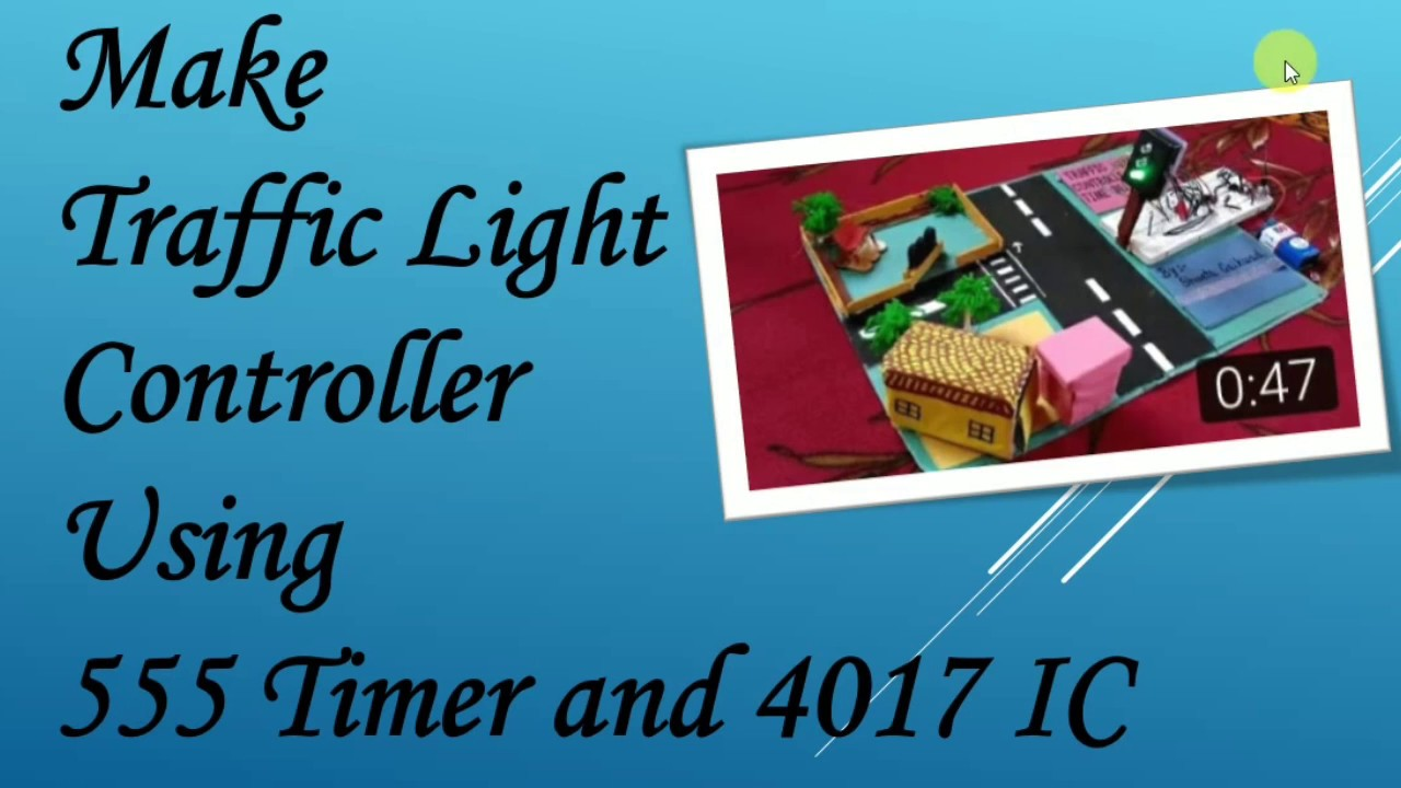 Make a Traffic Light Signal using 555 Timer IC and 4017 IC ...