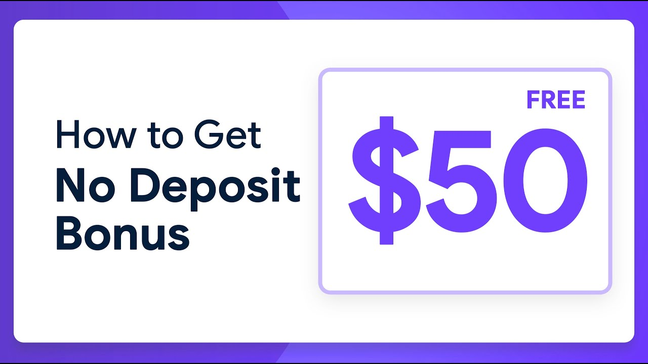 How To Get 50 No Deposit Bonus Tutorial For Newcomers