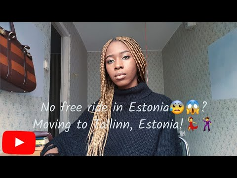 NO FREE RIDE IN ESTONIA🇪🇪? MOVING TO TALLINN, ESTONIA 🇪🇪