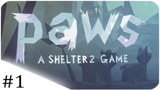 Paws: A Shelter 2 Game | The Story Begins! | Part 1/2