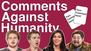 Comments Against Humanity w/ Tom, Mikaela, Eric, and Brandon!