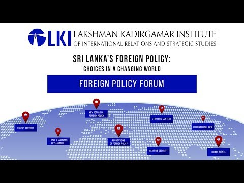 Sri Lanka's Foreign Policy: Choices in a Changing World - DAY 2
