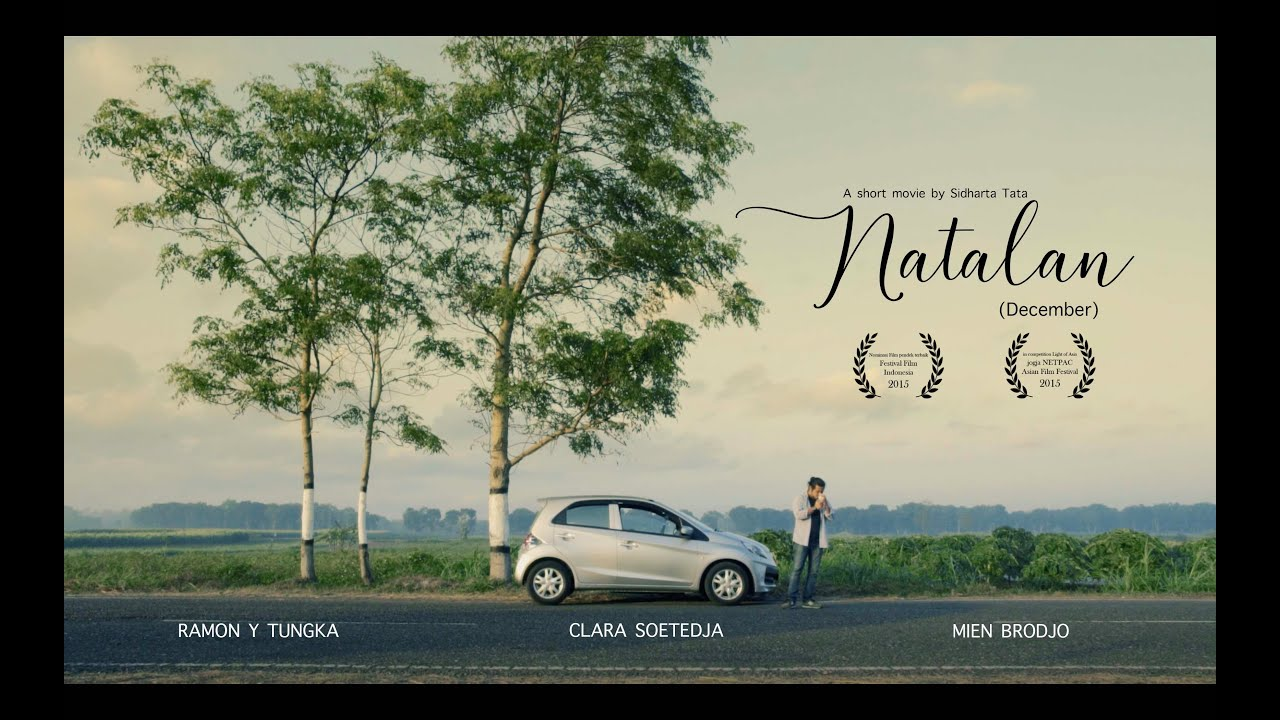 NATALAN / DECEMBER (INDONESIAN SHORT MOVIE BY SIDHARTA TATA - 2015) -  YouTube