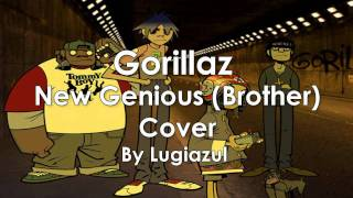 Gorillaz - New Genious (Brother) Cover