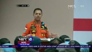 Tim Gabungan Mengadakan Konferensi Pers Terkait Jatuhnya Lion Air- NET 10