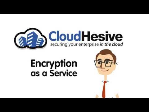 Encryption as a Service (EaaS) - CloudHesive