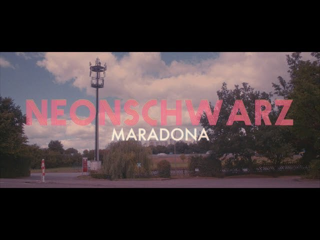 Neonschwarz - Maradona (prod. TripleCCC) [Official Video]