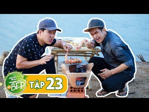 Full #23 | Trường Giang, Hùng Thuận & cái kết cho 1 ngày thả lưới vô mánh | Muốn Ăn Phải Lăn Vào Bếp