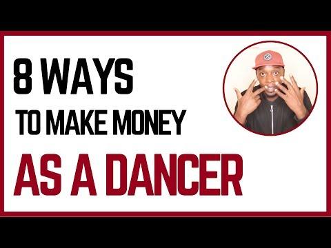 How To Make Money As A Dancer