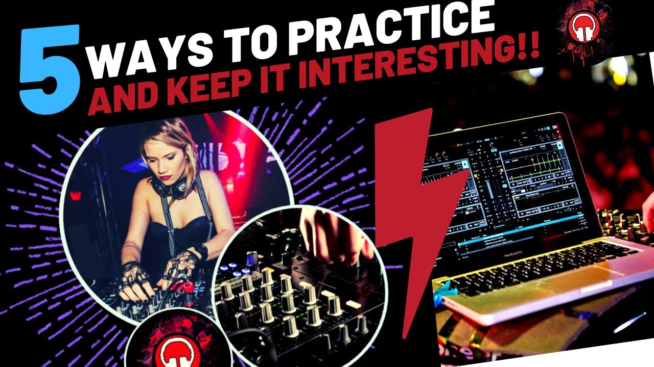 5 Ways to Practice DJing to Get Results Fast Image