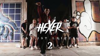 HeXer - Das ist Leipzig 2 (Official Video)