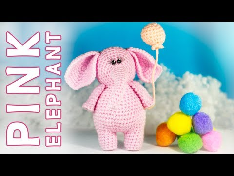 Crochet Tutorial Pink Elephant