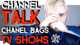 CHANNEL TALK - CHANEL BAGS and TV shows I LOVE