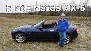 5 lat z Mazda MX5 - Jest Pięknie za kierownicą [ENG SUBS]