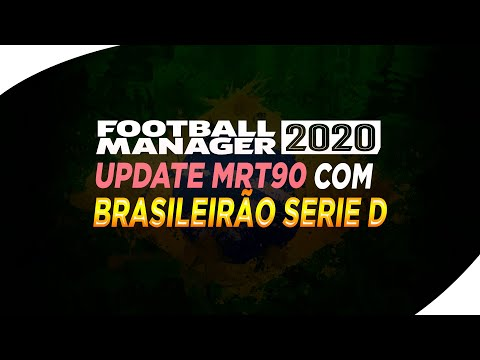 UPDATE MRT90 -COM SERIE D ATUALIZADA | FOOTBALL MANAGER 2020
