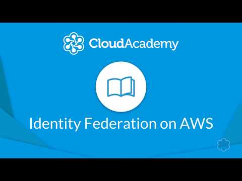 AWS Identity Federation - Course Introduction