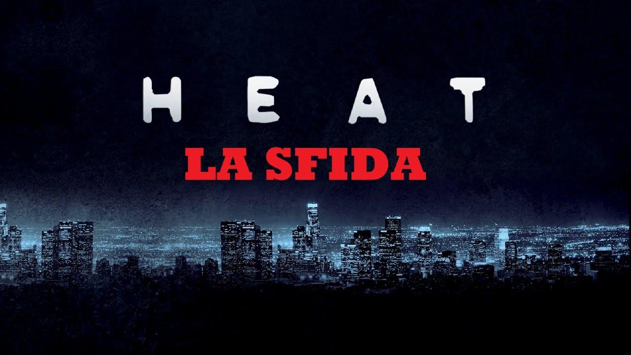 Heat La Sfida Film 1995 Trailer Italiano Youtube