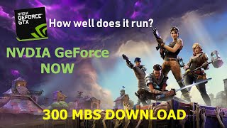 300 MBS Download - NVDIA GeForce NOW FORTNITE Gameplay! SUB FOR CODE!