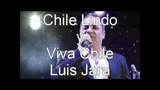Luis Jara Chile Lindo y Viva Chile